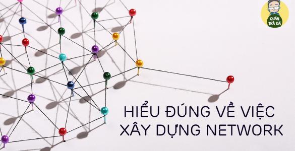 BÍ MẬT TRONG VIỆC XÂY DỰNG NETWORK!